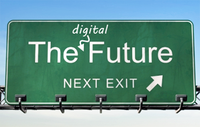 Cartel con la frase: The digital future, next exit