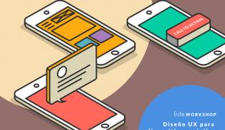 IDA Workshop: Diseño UX para dispositivos móviles
