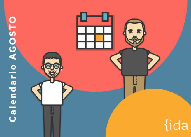 Dos personajes del equipo IDA, señalan el calendario de Agosto.