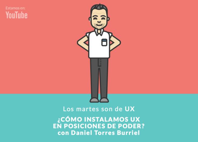 La caricatura IDA de Daniel Torres Burriel presenta el nuevo capítulo de Los Martes son de UX, titulado: ¿Cómo instalamos UX en posiciones de poder?.
