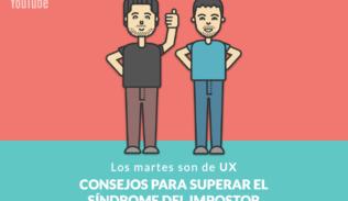 Juan Benítez y Max Villegas responden a la pregunta ¿Qué es el Síndrome del Impostor?