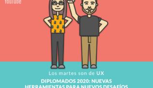 Francisca Jorquera y Rodrigo Vera presentan los Diplomados en UX 2020 en Los Martes son de UX.