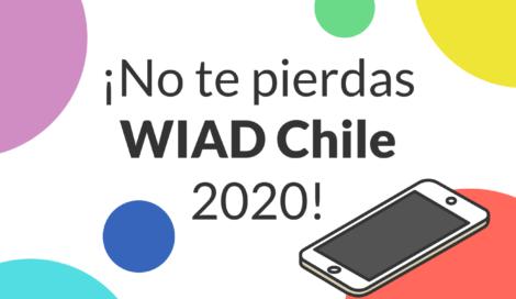 Imagen de ¡No te pierdas WIAD Chile 2020!