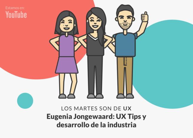 Andrea Zamora, Maximiliano Martin y Eugenia Jongewaard se reúnen para conversar acerca de UX Tips y la industria