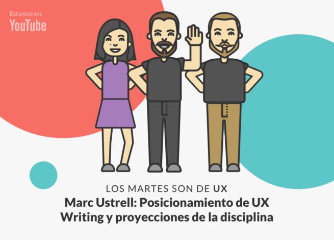 Andrea Zamora, Marc Ustrell y Rodrigo Vera, conversan sobre el valor el posicionamiento del UX Writing