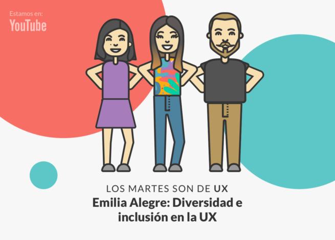 Andrea Zamora, Rodrigo Vera y Emilia Alegre presentan un capítulo sobre empatía e inclusión desde el UX Writing en Blog IDA.