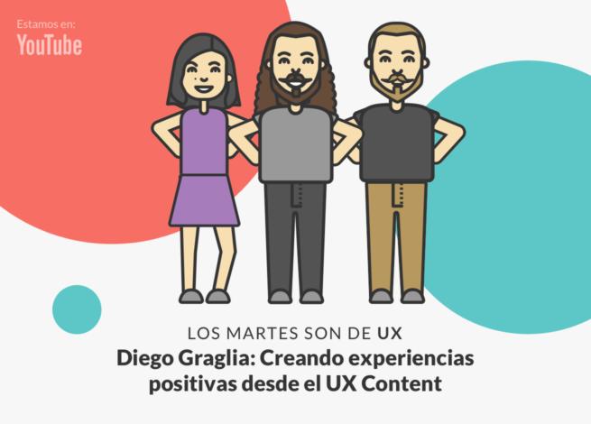 Andrea Zamora, Diego Graglia y Rodrigo Vera participan en nuevo capítulo de Los martes son de UX, enfocado en el UX Content.