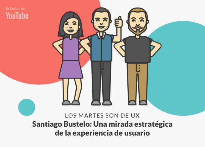 Imagen de Santiago Bustelo: emprender desde UX