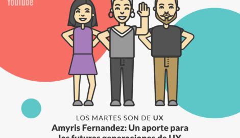 Imagen de Amyris Fernandez: Evolución de la industria UX en Latinoamérica