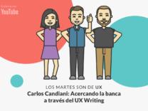 Imagen de Carlos Candiani: UX Writing en diversos escenarios