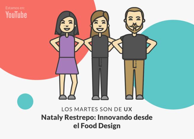Andrea Zamora, Nataly Restrepo y Rodrigo Vera en nuevo capítulo de Los martes son de UX.