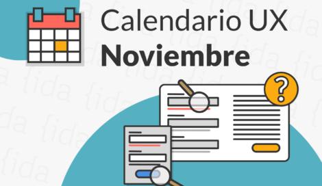 Imagen de Noviembre: Perfeccionando nuestros  procesos UX con grandes herramientas