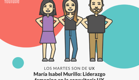 Imagen de María Isabel Murillo: Desafíos en las consultoras UX