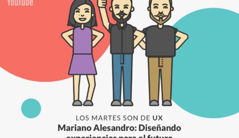 Imagen de Mariano Alesandro: Grandes desafíos del Diseño de Experiencias