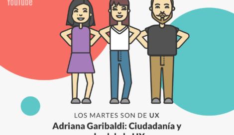 Imagen de Adriana Garibaldi: El vínculo entre el Estado y la UX