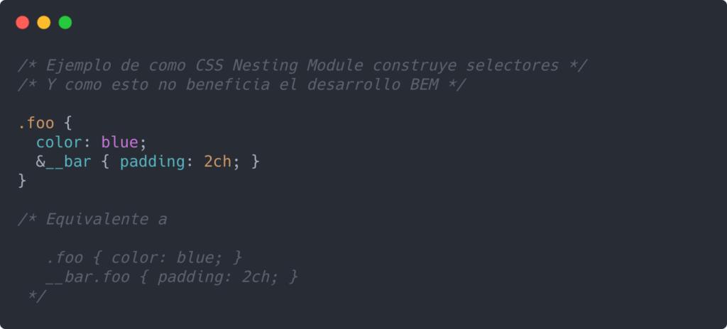 Ejemplo de como CSS Nesting Module construye selectores